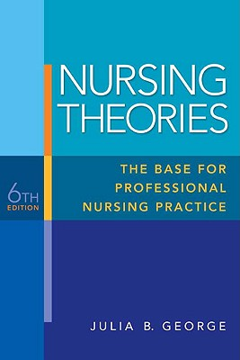 Nursing Theories By George, Julia B.